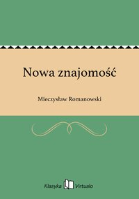Nowa znajomość - Mieczysław Romanowski - ebook