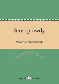 Sny i prawdy - Mieczysław Romanowski - ebook