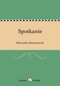 Spotkanie - Mieczysław Romanowski - ebook