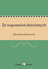Ze wspomnień dziecinnych - Mieczysław Romanowski - ebook
