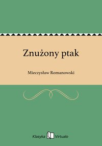 Znużony ptak - Mieczysław Romanowski - ebook