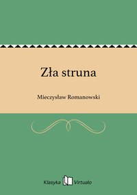 Zła struna - Mieczysław Romanowski - ebook