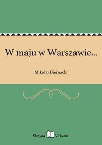W maju w Warszawie...