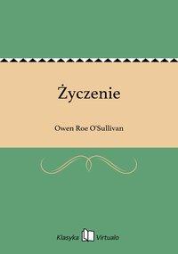 Życzenie - Owen Roe O'Sullivan - ebook