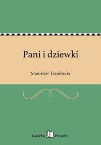 Pani i dziewki - Stanisław Trembecki - ebook