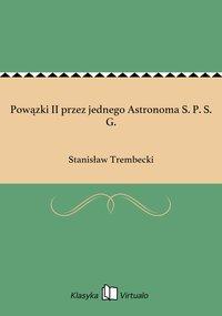 Powązki II przez jednego Astronoma S. P. S. G. - Stanisław Trembecki - ebook
