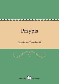Przypis - Stanisław Trembecki - ebook