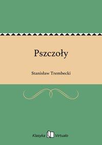 Pszczoły - Stanisław Trembecki - ebook