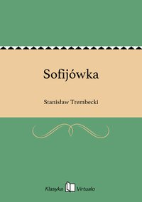 Sofijówka - Stanisław Trembecki - ebook