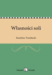 Własności soli - Stanisław Trembecki - ebook