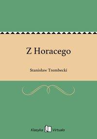 Z Horacego - Stanisław Trembecki - ebook