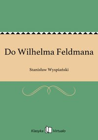Do Wilhelma Feldmana