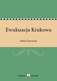 Ewakuacja Krakowa