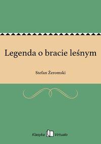 Legenda o bracie leśnym