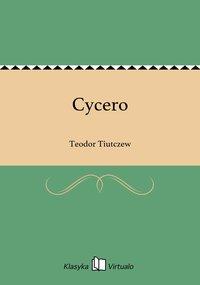 Cycero - Teodor Tiutczew - ebook