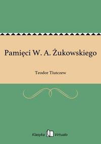 Pamięci W. A. Żukowskiego - Teodor Tiutczew - ebook