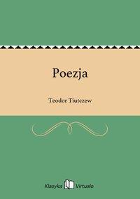 Poezja - Teodor Tiutczew - ebook