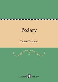 Pożary - Teodor Tiutczew - ebook