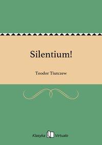 Silentium! - Teodor Tiutczew - ebook