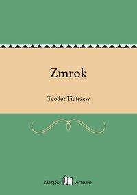 Zmrok - Teodor Tiutczew - ebook