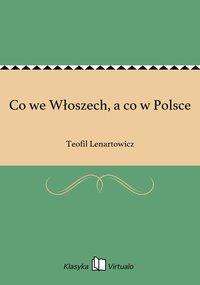 Co we Włoszech, a co w Polsce - Teofil Lenartowicz - ebook