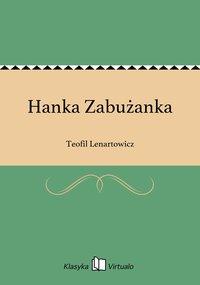 Hanka Zabużanka - Teofil Lenartowicz - ebook
