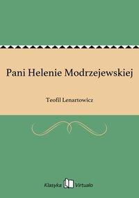 Pani Helenie Modrzejewskiej