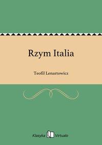 Rzym Italia - Teofil Lenartowicz - ebook