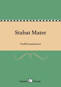 Stabat Mater - Teofil Lenartowicz - ebook