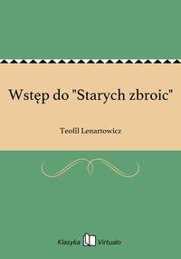 """Wstęp do """"Starych zbroic"""""""