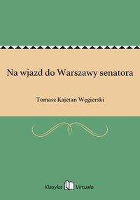 Na wjazd do Warszawy senatora