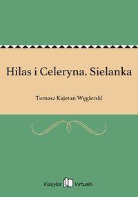 Hilas i Celeryna. Sielanka
