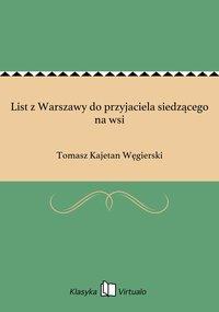 List z Warszawy do przyjaciela siedzącego na wsi