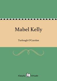 Mabel Kelly - Turlough O'Carolan - ebook