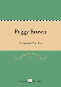 Peggy Brown - Turlough O'Carolan - ebook