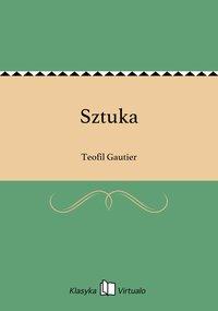 Sztuka - Teofil Gautier - ebook