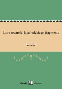 List o równości losu ludzkiego: fragmenty - Voltaire - ebook