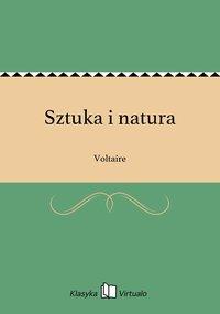Sztuka i natura - Voltaire - ebook