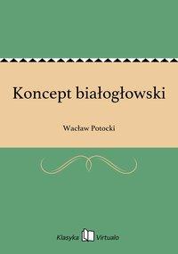 Koncept białogłowski