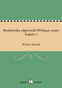 Moskiewska odpowiedź (Widzący cesarz August...)