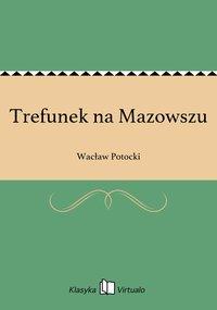 Trefunek na Mazowszu