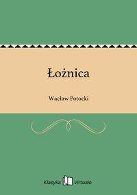 Łożnica - Wacław Potocki - ebook
