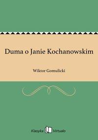 Duma o Janie Kochanowskim