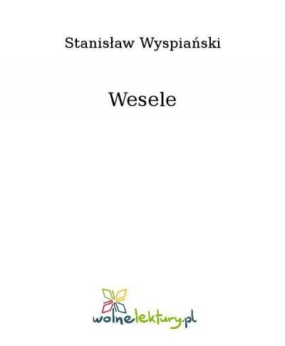 Wesele Ebook Stanisław Wyspiański Virtualopl