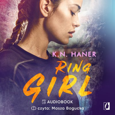 Ring Girl -  K.N. Haner